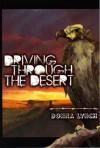 Driving Through The Desert - Donna Lynch