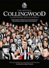 The Official Collingwood Illustrated Encyclopedia: Featuring The Champions Of The Collingwood Hall Of Fame And The Team Of The Century - Michael Roberts