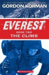 The Climb (Everest Book Two) - Gordon Korman