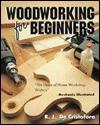 Woodworking for Beginners - Richard J. de Cristoforo