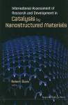 International Assessment of Research and Development in Catalysis by Nanostructured Materials - Robert Davis
