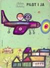 Pilot i ja - Adam Bahdaj