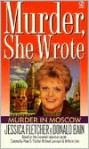 Murder in Moscow - Jessica Fletcher, Donald Bain