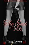 The End of Me - Tara Brown
