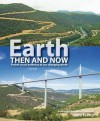 Earth Then And Now - Fred Pearce, Jim Lovelock