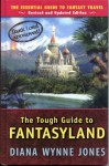 The Tough Guide To Fantasyland, The Essential Guide To Fantasy Travel - Diana Wynne Jones