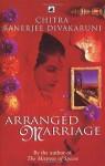 Arranged Marriage - Chitra Banerjee Divakaruni
