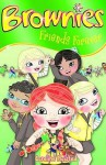 Brownies: Friends Forever - Caroline Plaisted