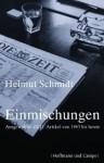 Einmischungen - Helmut Schmidt