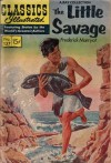 Classics Illustrated 137 of 169 : The Little Savage - Frederick Marryat
