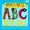 The Afro-bets A-B-C Book - Cheryl Willis Hudson