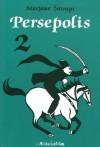 Persepolis, Volume 2 (Persepolis, #2) - Marjane Satrapi