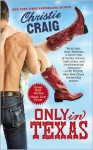 Only in Texas - Christie Craig