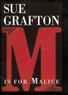 M is for Malice (Kinsey Millhone Mystery) - Sue Grafton