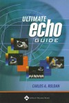 The Ultimate Echo Guide - Carlos A Roldan