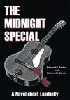 The Midnight Special: A Novel about Leadbelly - Richard M. Garvin, Edmond G. Addeo