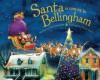 Santa Is Coming to Bellingham - Steve Smallman, Robert Dunn