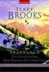 Die Elfensteine von Shannara. Die Elfensteine / Der Druide / Die Dämonen - Terry Brooks