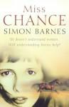 Miss Chance - Simon Barnes
