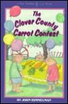 The Clover County Carrot Contest - John Himmelman