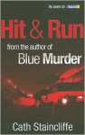 Hit & Run - Cath Staincliffe