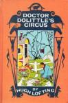 Dr. Dolittle's Circus - Hugh Lofting