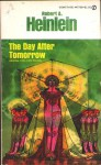The Day After Tomorrow (Sixth Column) - Robert A. Heinlein