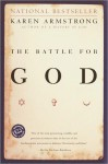 The Battle for God - Karen Armstrong