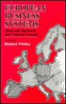 European Business Systems: Firms And Markets In Their National Contexts - Richard Whitley