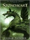 Stoneheart (The Stoneheart Trilogy, #1) - Charlie Fletcher