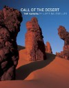 Call of the Desert: The Sahara - Philippe Bourseiller, Jean-François Chaix, Edmond Bernus, Monique Brandily, Marceau Gast, Hachi, Anne Jankeliowitch, Jean-Francoix Chaix, Malika Hachid, Yvette Veyret, Simon Jones