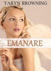 Emanare - Taryn Browning