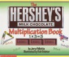 Hershey's Milk Chocolate Multiplication Book - Jerry Pallotta, Rob Bolster