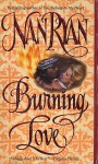 Burning Love - Nan Ryan