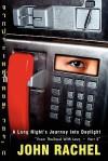 A Long Night's Journey Into Daylight - John Rachel, M. Stefan Strozier, Kyle Torke