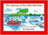 The Journey of the Little Red Boat: A Story from the Coast of Maine - George Smith