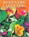 Biodynamic Gardening: For Health & Flavour - Hilary Wright, Mitchell Beazley, Selina Mumford, Amanda Lerwill