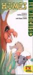 Animagicals: Homes: Handprint Books (Animagicals) - Carol Diggory Shields, Svjetlan Junakovic
