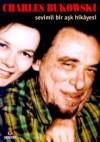 Sevimli Bir Aşk Hikayesi - Charles Bukowski