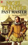 Past Master - Nigel Tranter