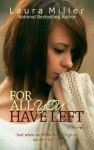 For All You Have Left - Laura Miller