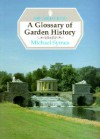 A Glossary Of Garden History - Michael Symes