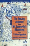 The Amazing Judgment / Mr. Laxworthy's Adventures - E. Phillips Oppenheim, Daniel Paul Morrison