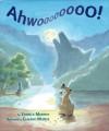 Ahwoooooooo! - Yannick Murphy, Claudio Muñoz