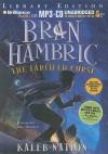 Bran Hambric: The Farfield Curse - Kaleb Nation, Marc Thompson