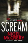 Scream: A DCI Mark Lapslie Investigation - Nigel McCrery