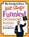 The New York Times Will Shortz's Funniest Crossword Puzzles Volume 2: From the Pages of The New York Times - The New York Times, The New York Times, Will Shortz
