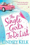 Single Girl's To Do List - Lindsey Kelk
