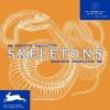 Skeletons [With CDROM] (Agile Rabbit Editions) - Pepin Press, Pepin Van Roojen, Kitty Molenaar