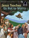 Jesus Teaches Us Not to Worry - Julie Stiegemeyer